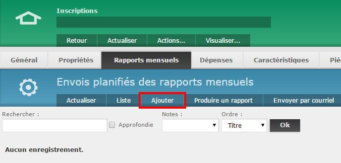 """1 - Cliquez sur """"Ajouter"""" dans les options des rapports mensuels"""