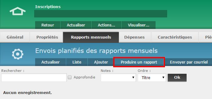 """1 - Cliquez sur """"Produire un rapport"""" dans les options des rapports mensuels"""