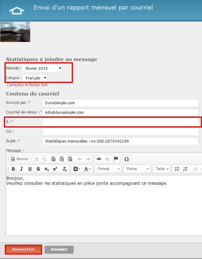 """2 - Choisissez une période et la langue puis remplissez le champ """"À"""" pour déterminer à qui vous envoyez le courriel. Terminez en cliquant sur """"Soumettre"""""""